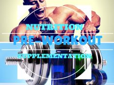 Nutrition and supplementation pre-workout