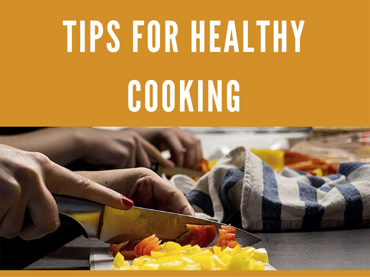Healthy cooking tips you must know