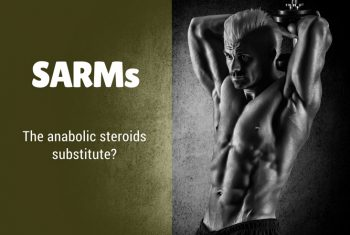 SARMs, The anabolic steroids substitute?